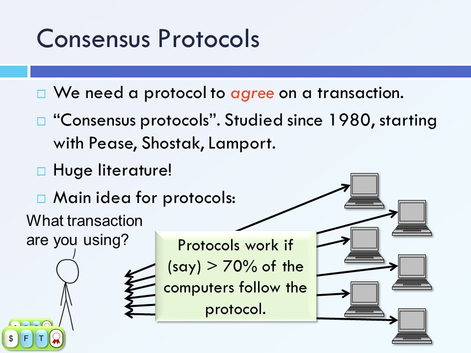 Protocols work if (say) > 70% of the computers follow the protocol.