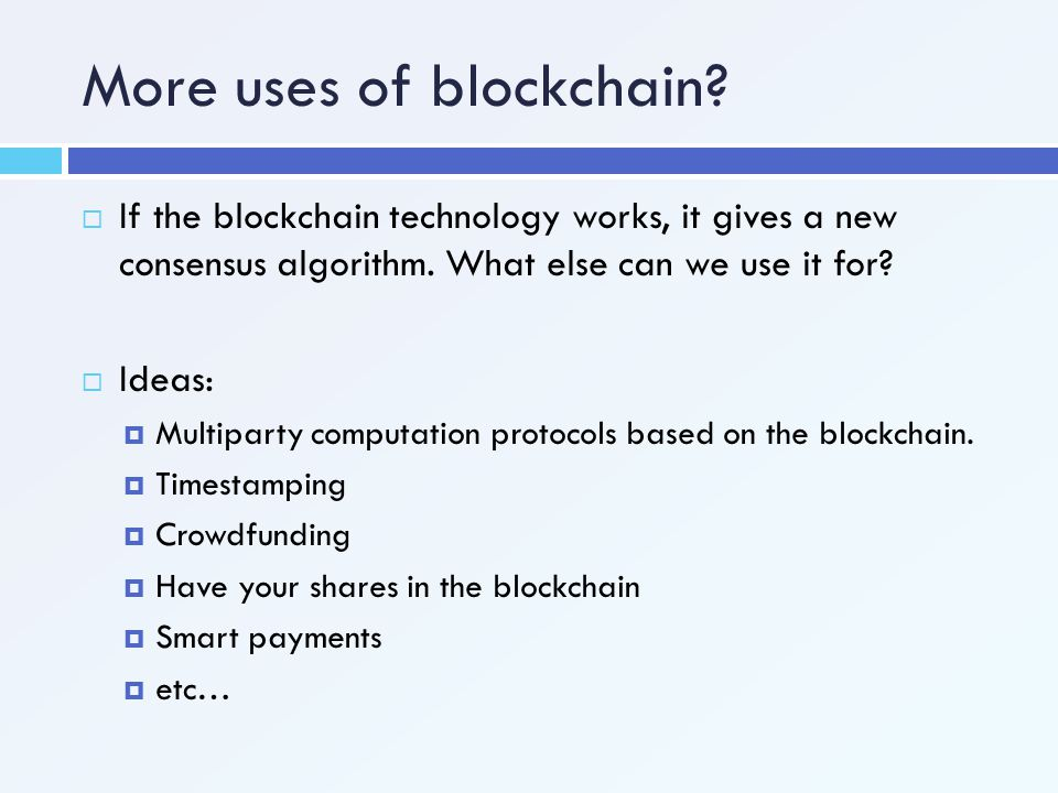 More uses of blockchain