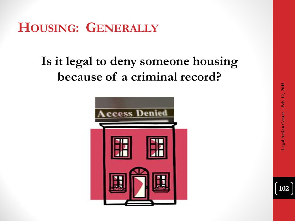 Is it legal to deny someone housing because of a criminal record