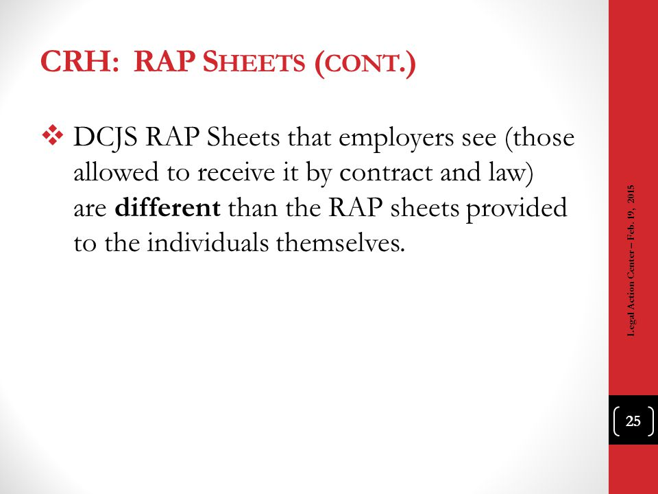 CRH: RAP Sheets (cont.)