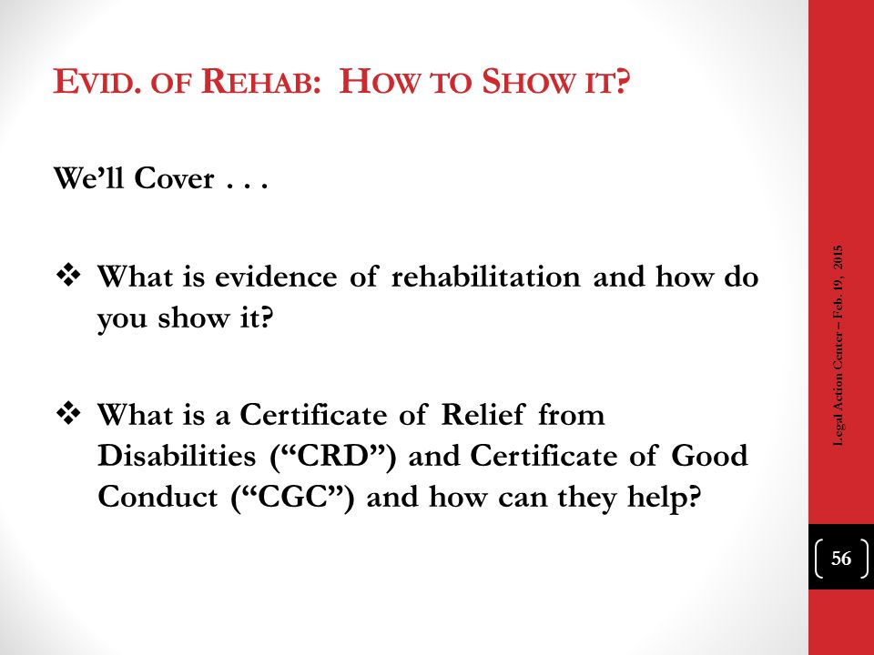Evid. of Rehab: How to Show it