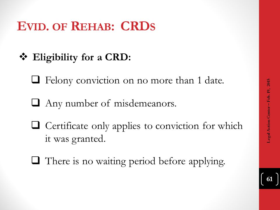 Evid. of Rehab: CRDs Eligibility for a CRD: