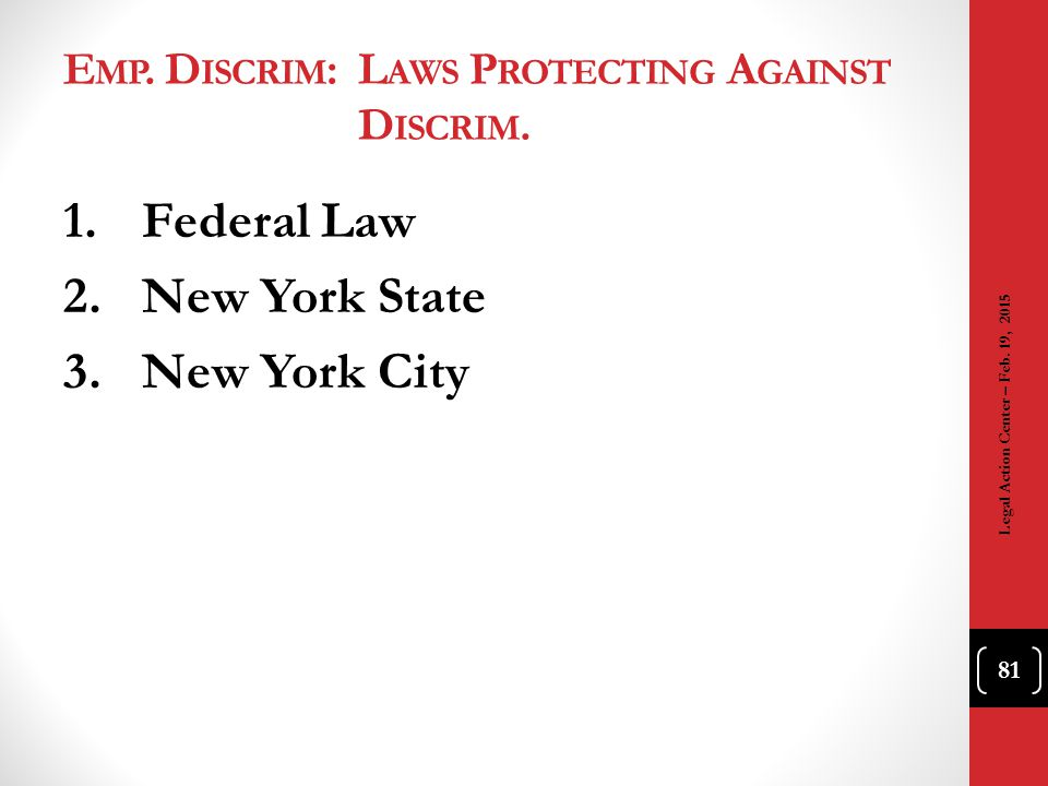 Emp. Discrim: Laws Protecting Against Discrim.