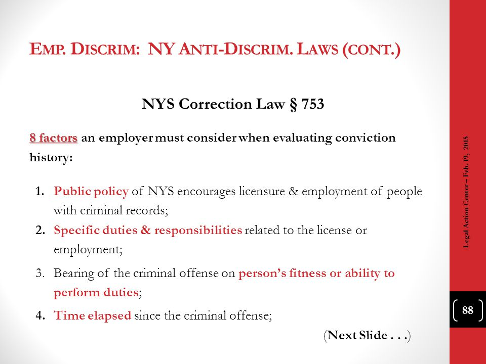 Emp. Discrim: NY Anti-Discrim. Laws (cont.)