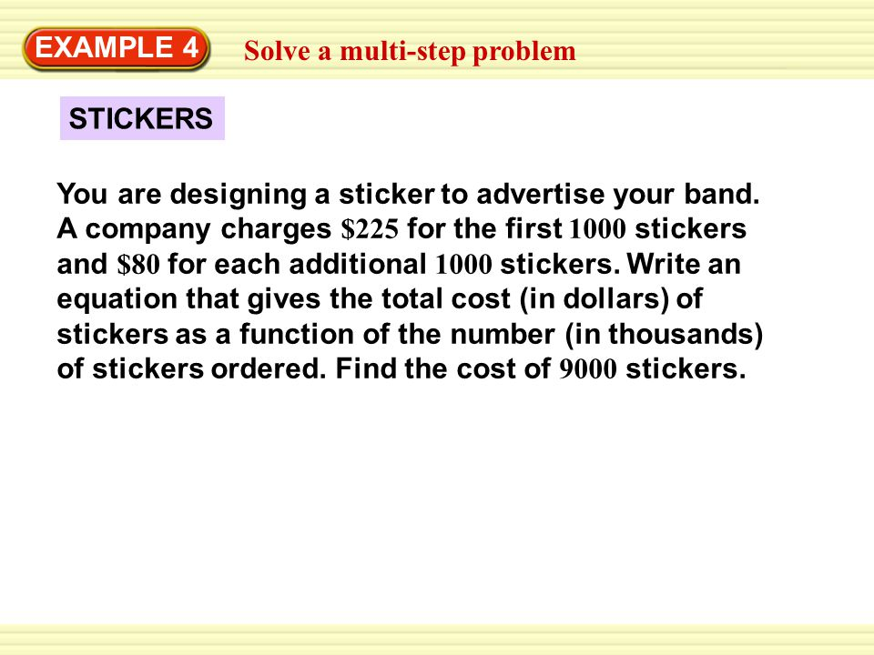 EXAMPLE 4 Solve a multi-step problem. STICKERS.