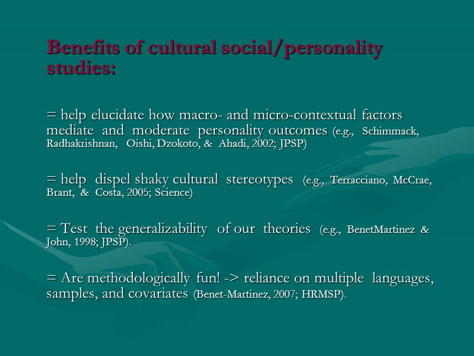 Benefits of cultural social/personality studies: