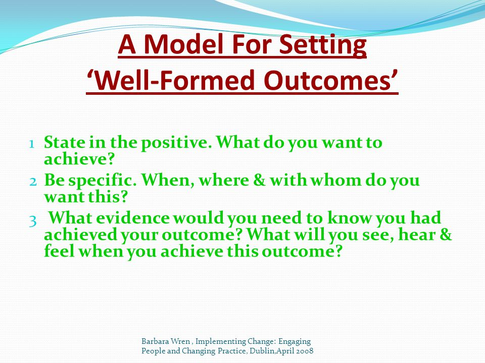 A Model For Setting 'Well-Formed Outcomes'