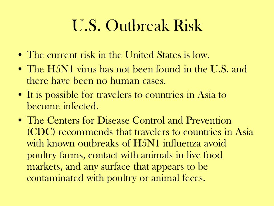 U.S. Outbreak Risk The current risk in the United States is low.