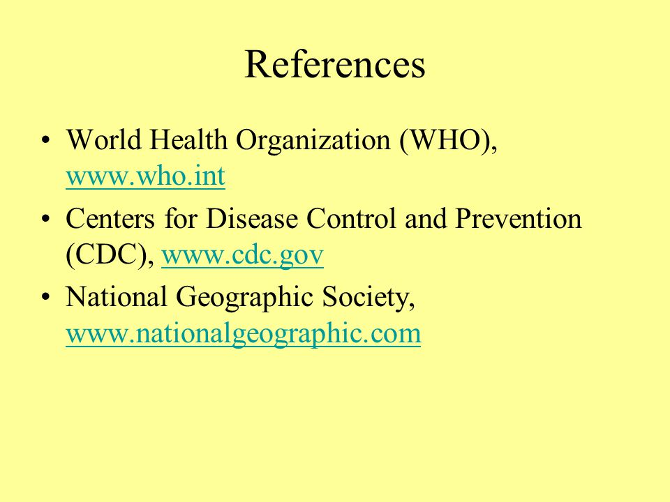References World Health Organization (WHO),