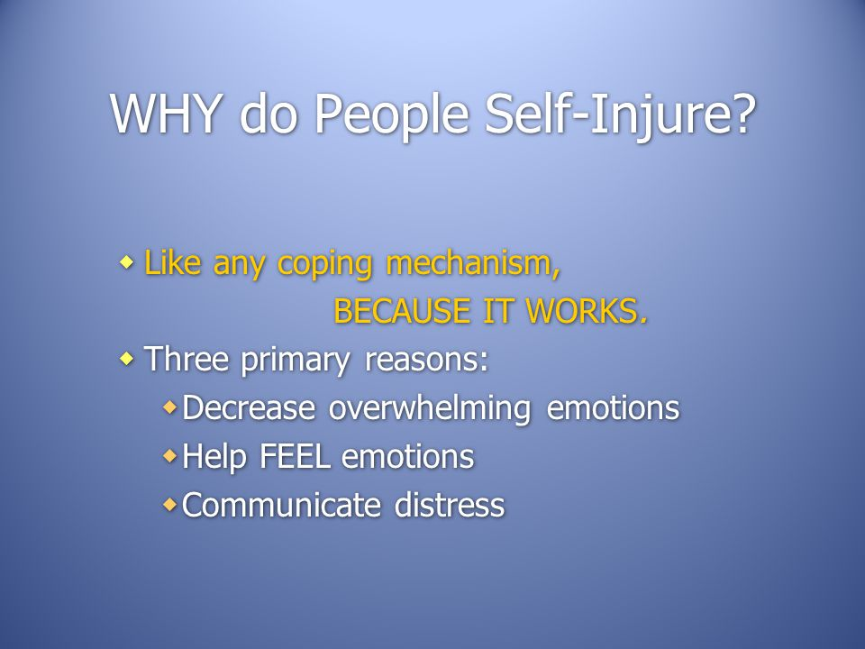 WHY do People Self-Injure