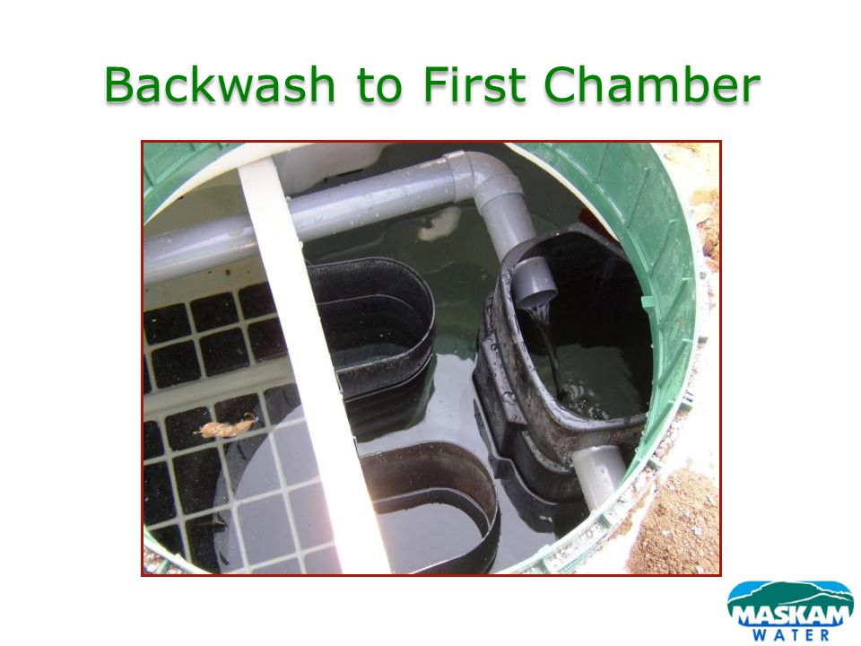 Backwash to First Chamber