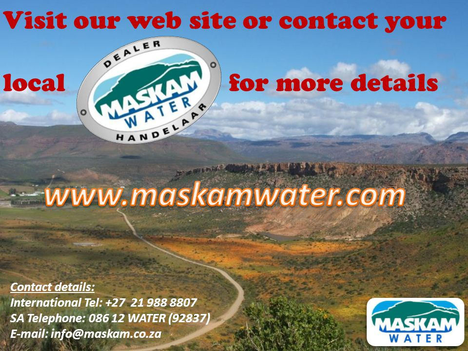 www.maskamwater.com Visit our web site or contact your