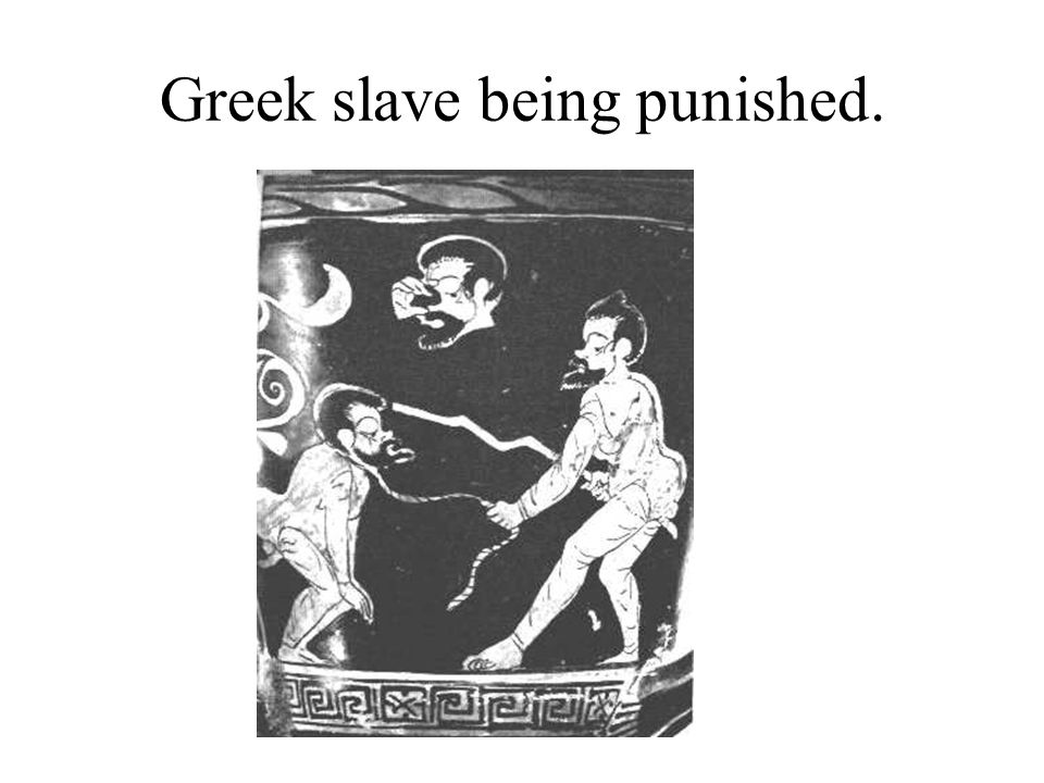 Greek slave being punished.
