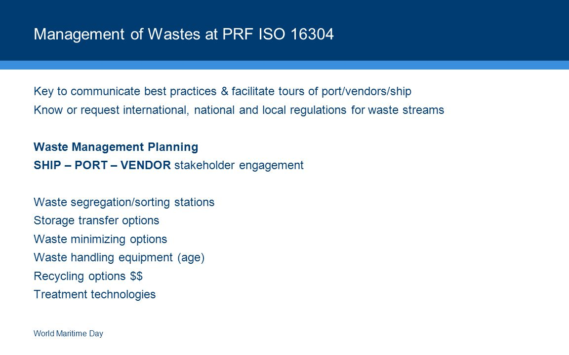 Management of Wastes at PRF ISO 16304