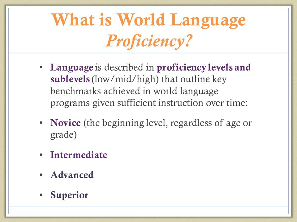 What is World Language Proficiency