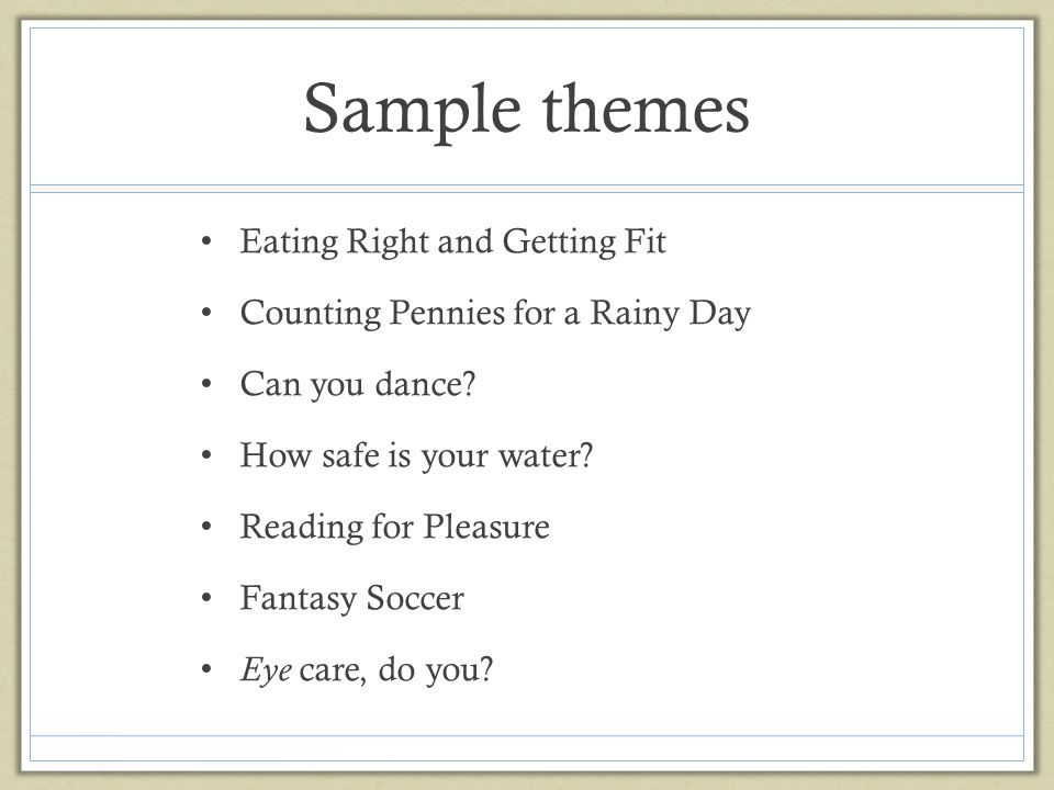 Sample themes Eating Right and Getting Fit