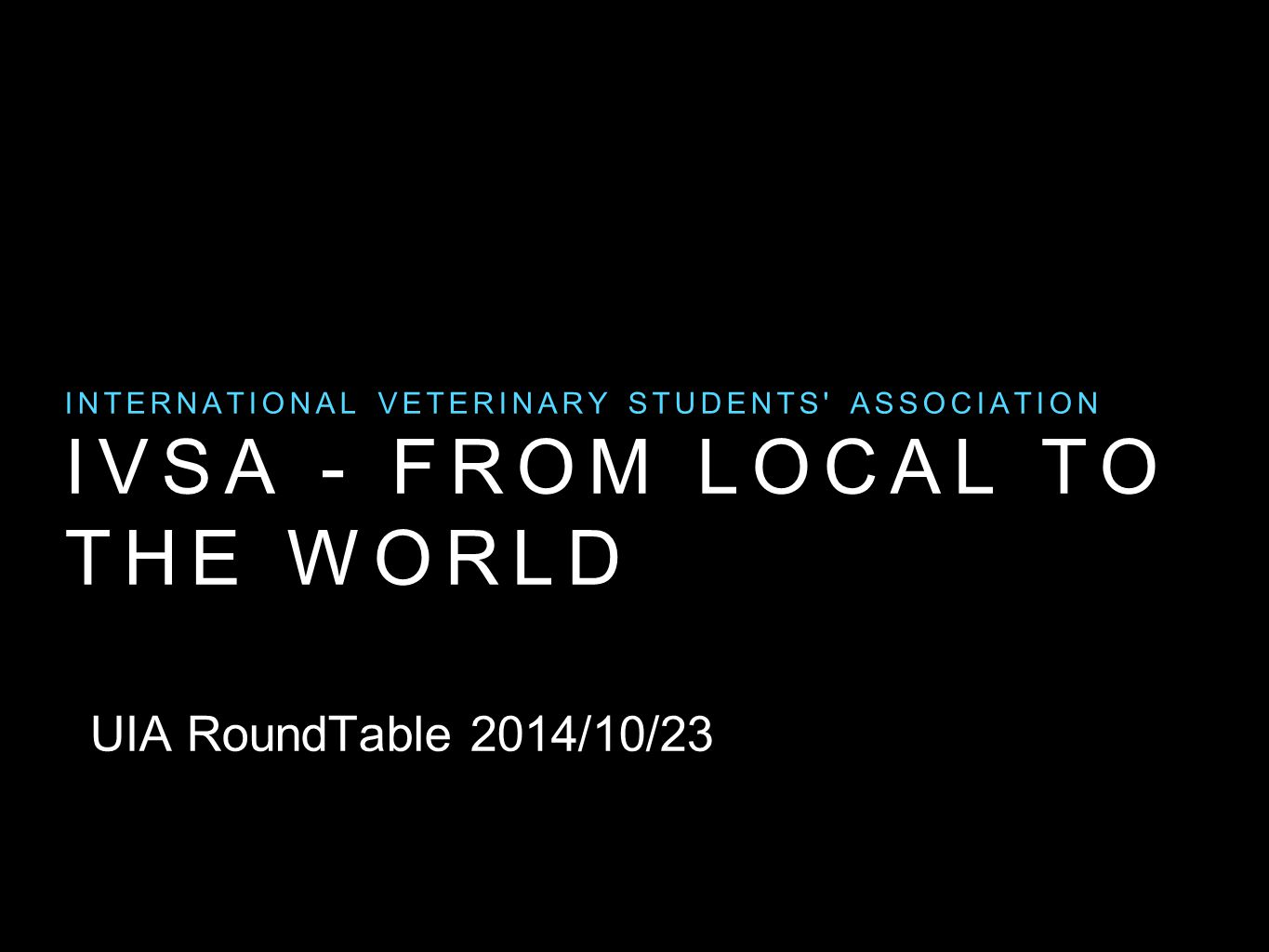 Ivsa - from local to the world