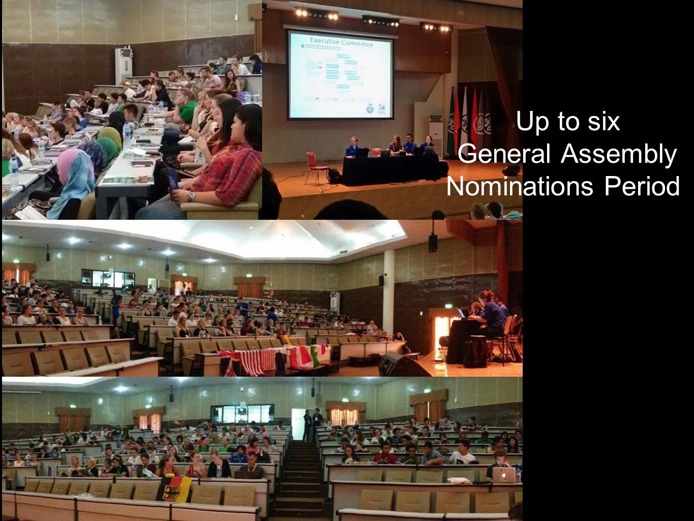 Up to six General Assembly Nominations Period