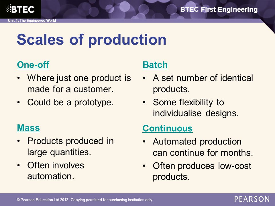Scales of production One-off