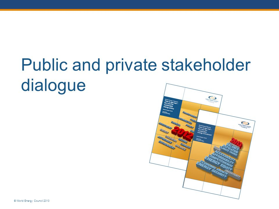 Public and private stakeholder dialogue