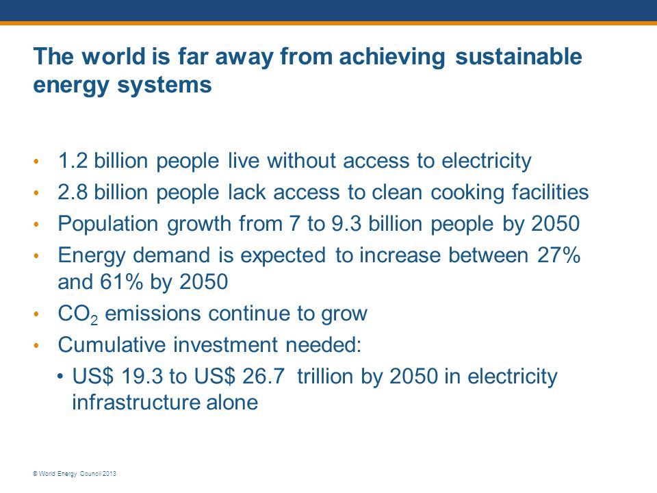 The world is far away from achieving sustainable energy systems