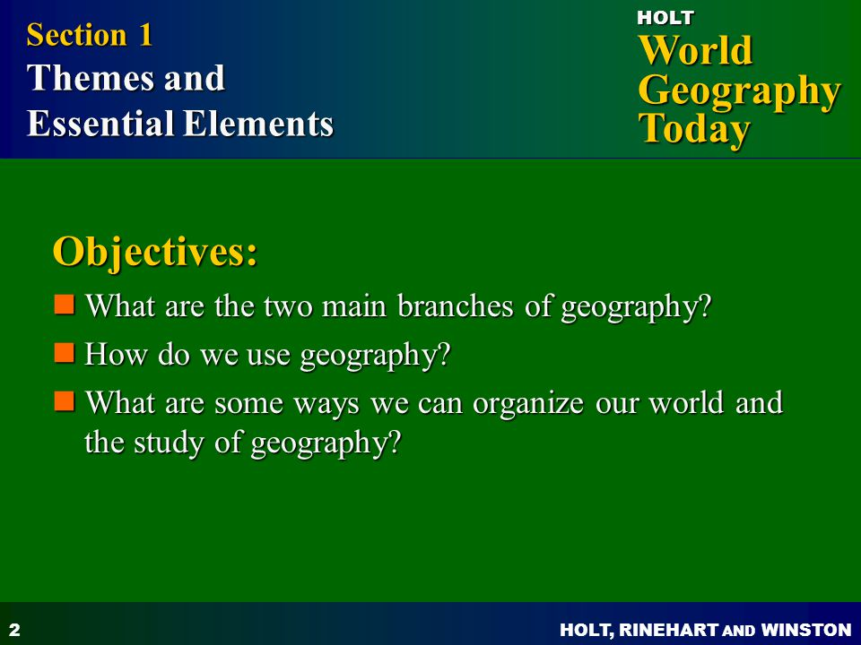 Objectives: Essential Elements Section 1 Themes and