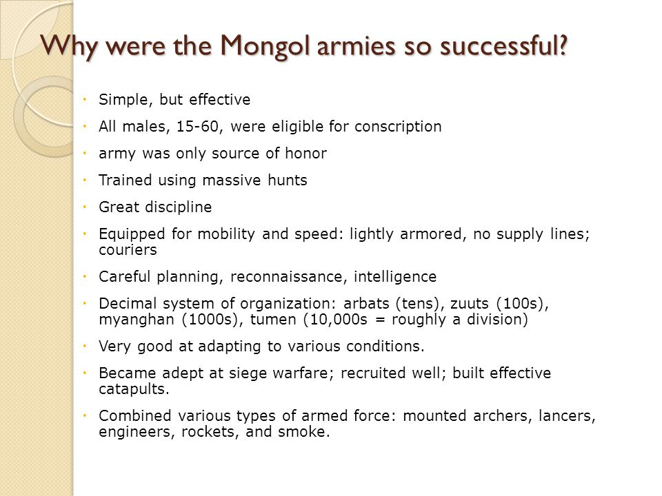 Why were the Mongol armies so successful