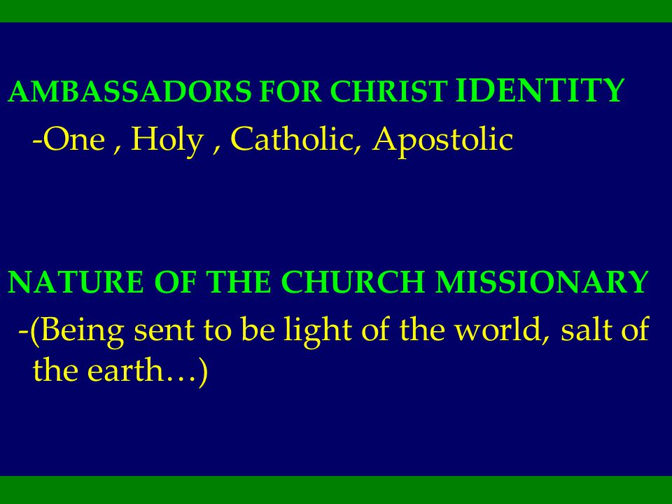 -One , Holy , Catholic, Apostolic