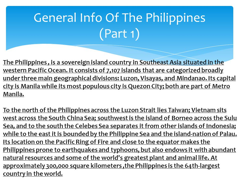 General Info Of The Philippines (Part 1)