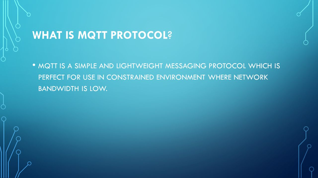 WHAT IS MQTT PROTOCOL