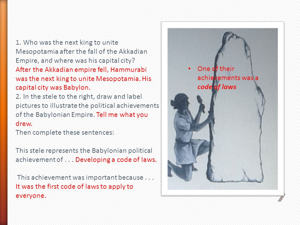 1. Who was the next king to unite Mesopotamia after the fall of the Akkadian Empire, and where was his capital city