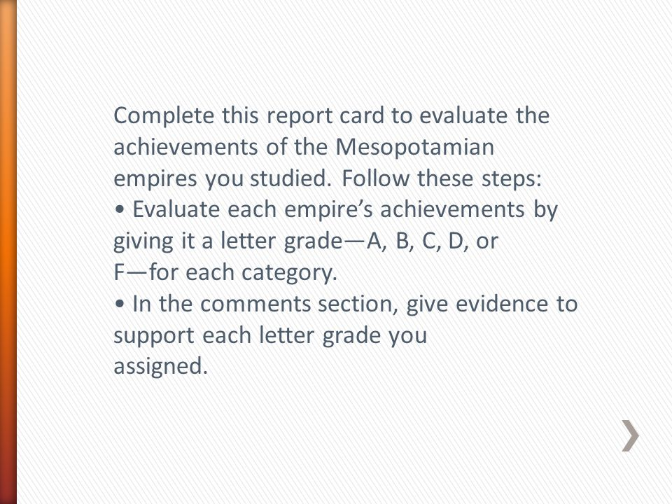 Complete this report card to evaluate the achievements of the Mesopotamian