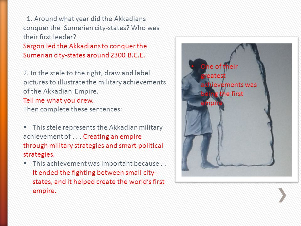 1. Around what year did the Akkadians conquer the Sumerian city-states