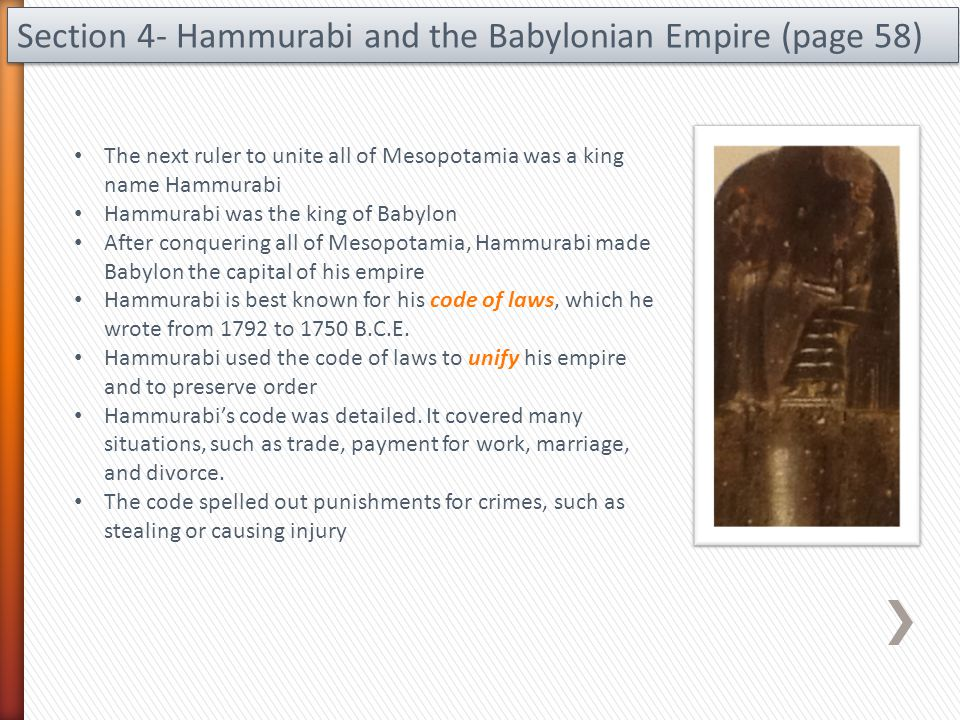 Section 4- Hammurabi and the Babylonian Empire (page 58)