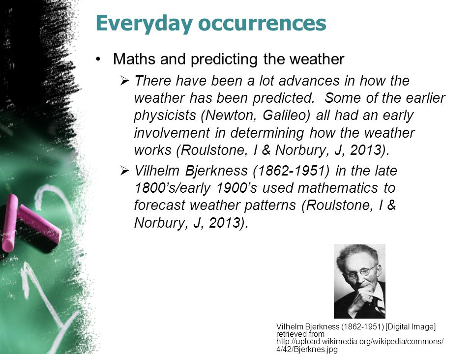 Everyday occurrences Maths and predicting the weather