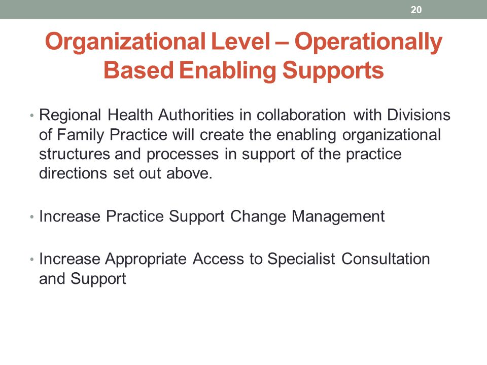 Organizational Level – Operationally Based Enabling Supports