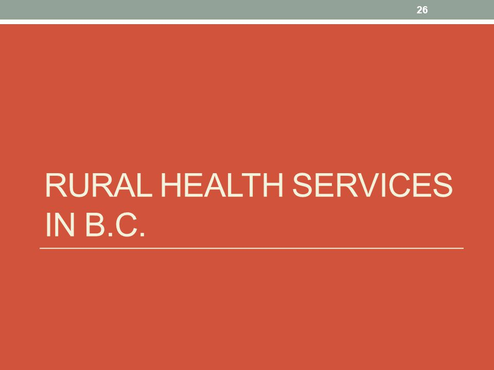 Rural Health Services in B.C.