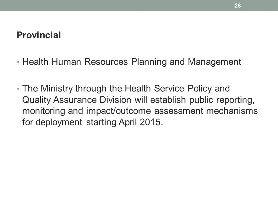 Provincial Health Human Resources Planning and Management.