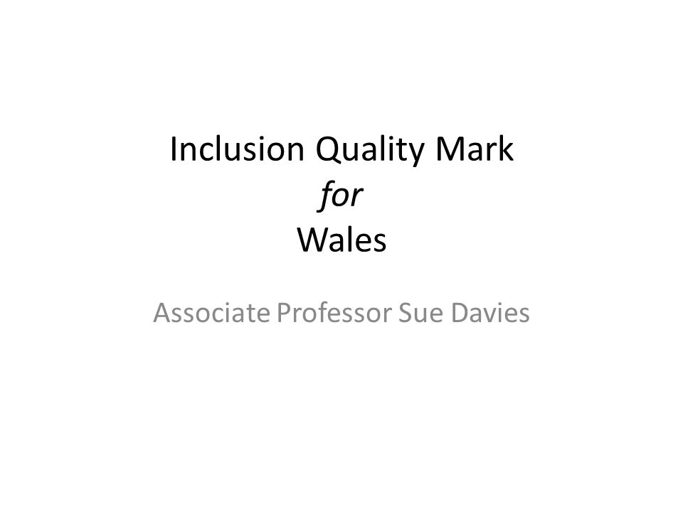 Inclusion Quality Mark for Wales