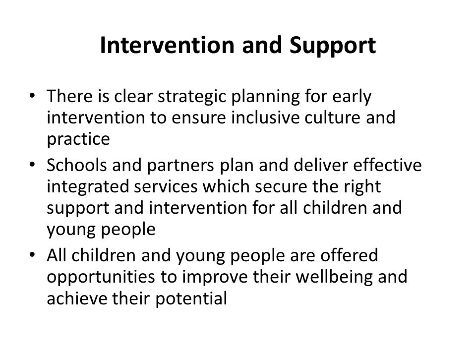 Intervention and Support