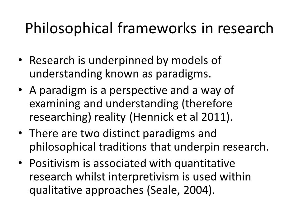 Philosophical frameworks in research