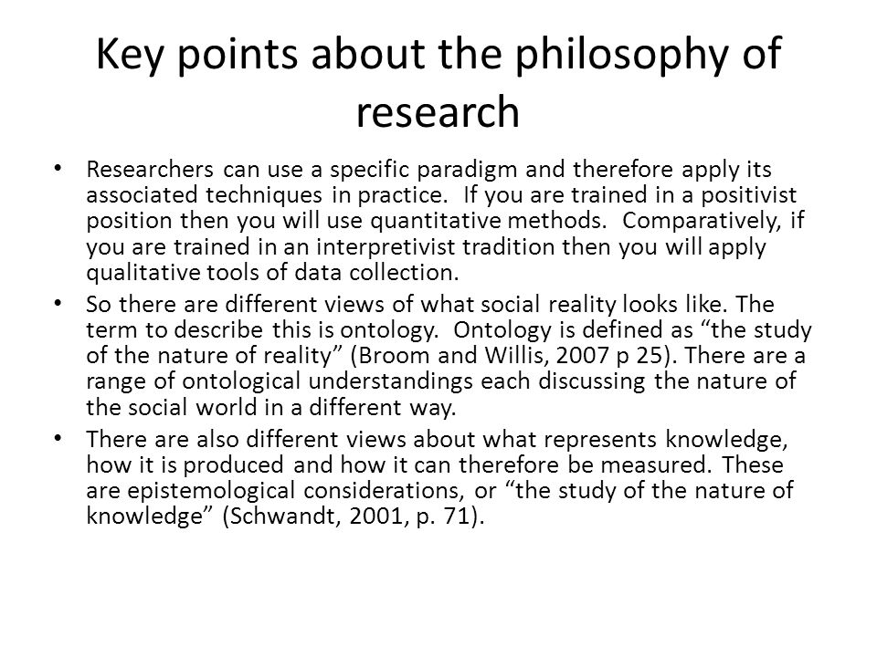 Key points about the philosophy of research