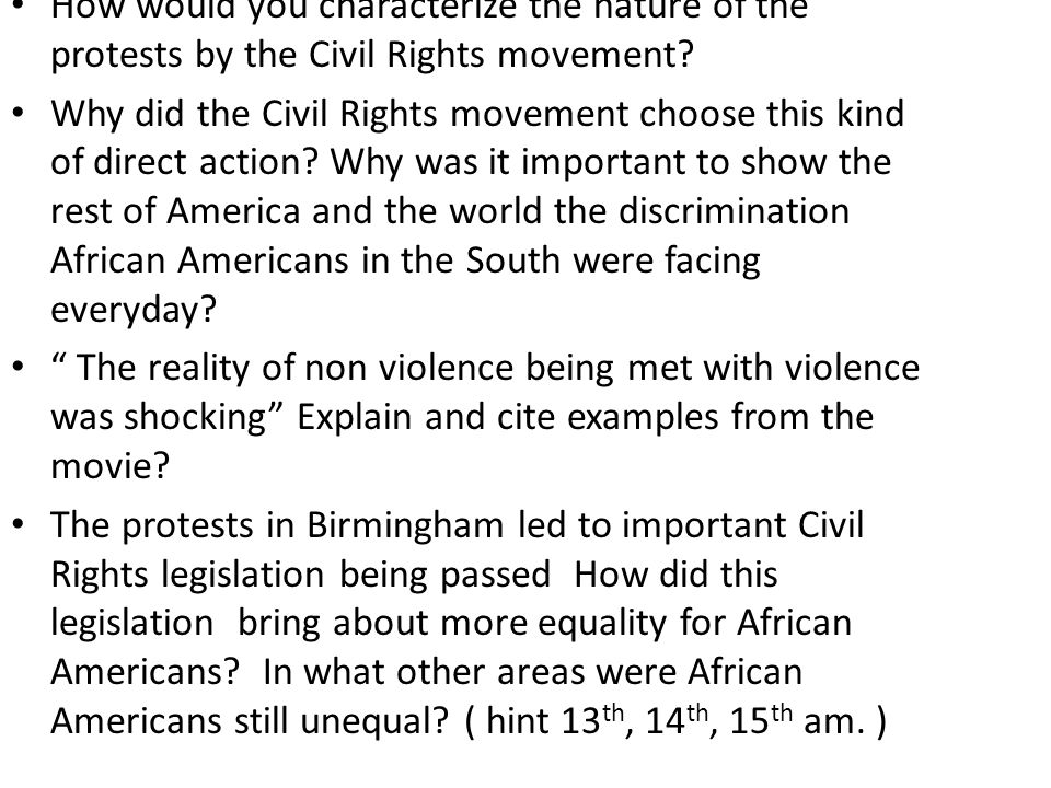 How would you characterize the nature of the protests by the Civil Rights movement