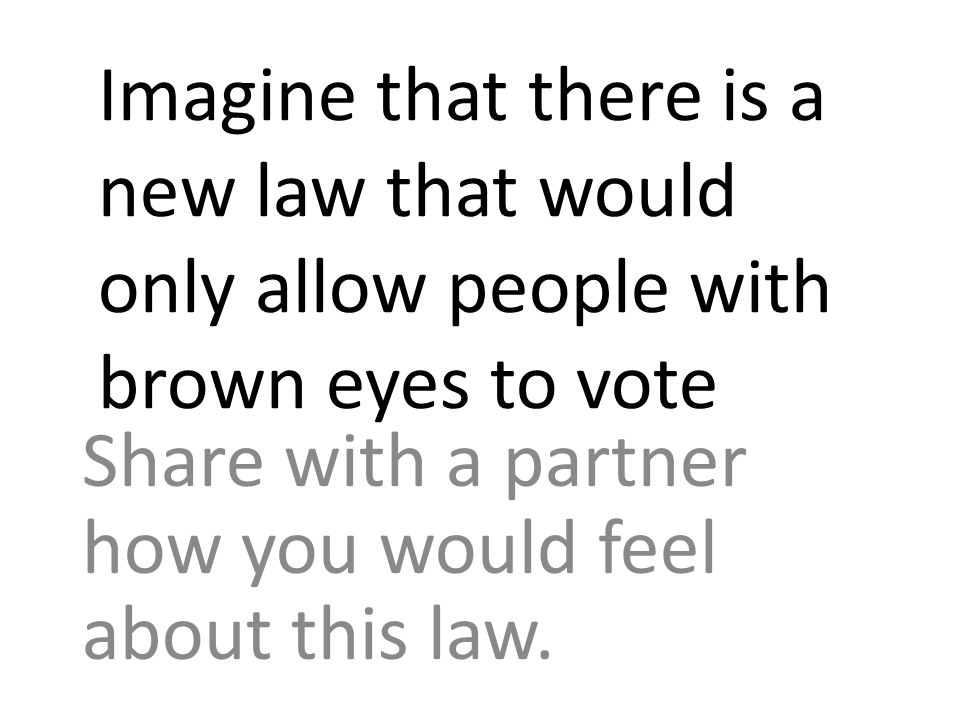 Share with a partner how you would feel about this law.