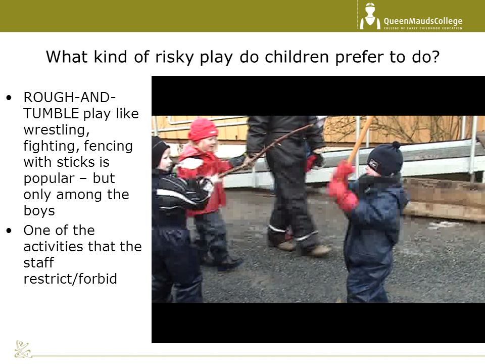 What kind of risky play do children prefer to do