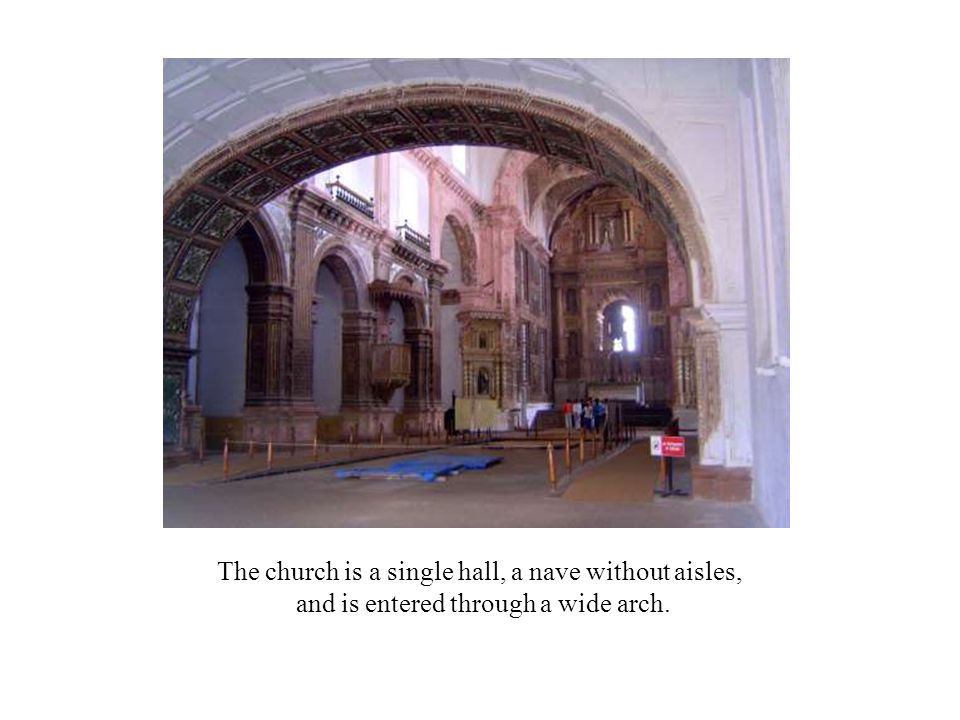 The church is a single hall, a nave without aisles,