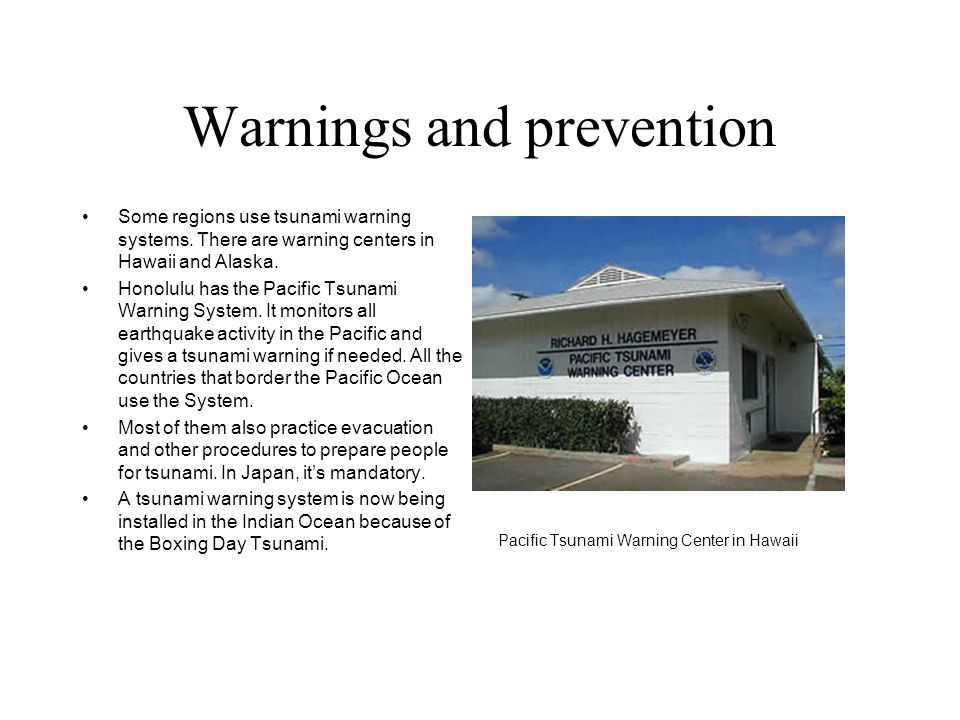 Warnings and prevention