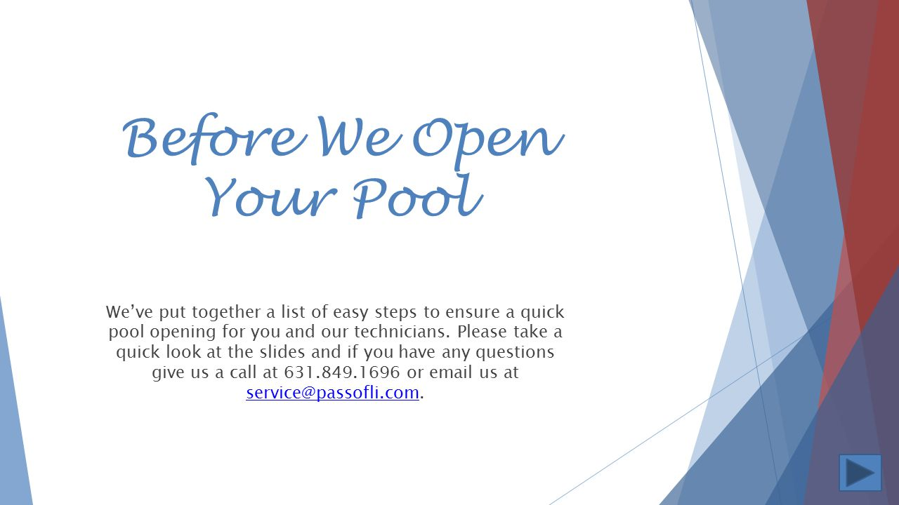 Before We Open Your Pool