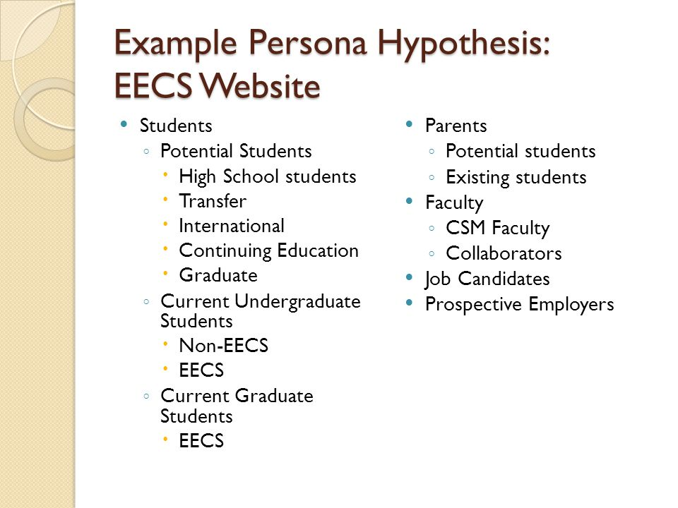 Example Persona Hypothesis: EECS Website