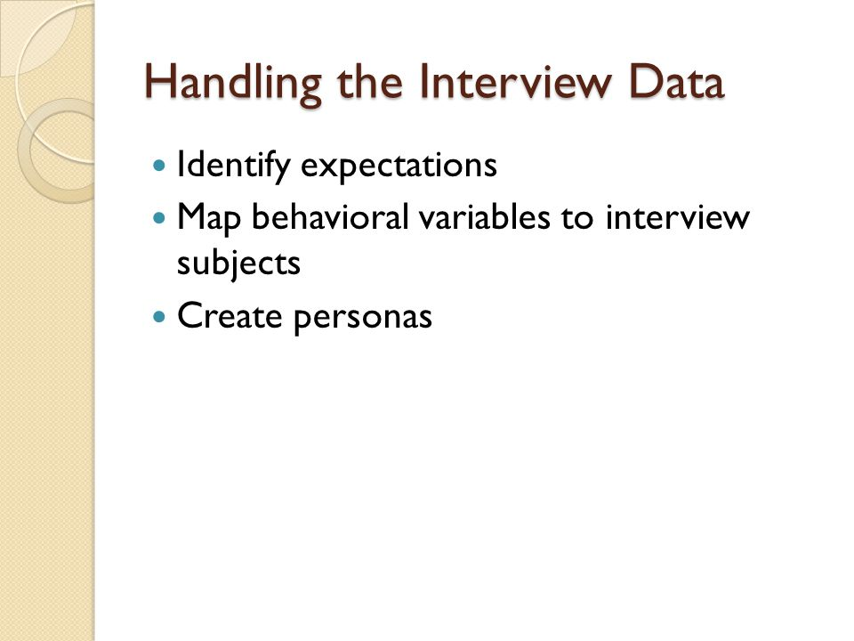 Handling the Interview Data